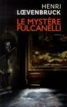 Le Mystère Fulcanelli, Henri Lœvenbruck