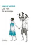 L'en vert de nos corps, Christine Van Acker (par Delphine Crahay)
