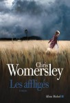 Les affligés, Chris Womersley