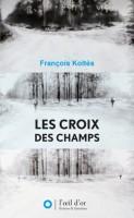 Les Croix des champs, François Koltès
