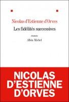 Les fidélités successives, Nicolas d'Estienne d'Orves