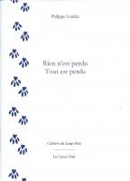 Rien n'est perdu Tout est perdu, Philippe Leuckx (par Eric Allard)