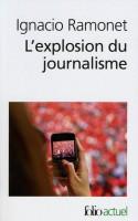 L'explosion du journalisme, Ignacio Ramonet