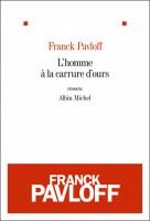 L'homme à la carrure d'ours, Franck Pavloff