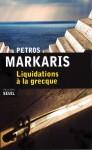 Liquidations à la grecque, Petros Markaris