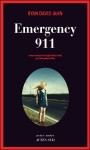 Emergency 911, Ryan David Jahn