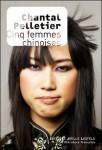 Cinq femmes chinoises, Chantal Pelletier