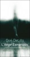 L'ange Esmeralda, Don DeLillo