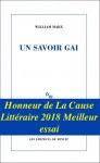 Un savoir gai, William Marx