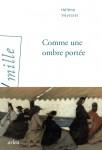 Comme une ombre portée, Hélène Veyssier (par Sandrine Ferron-Veillard)