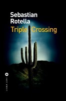 Triple Crossing, Sebastian Rotella