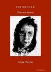 Lui dit-elle Pour un absent, Anne Perrin (par Patrick Devaux)