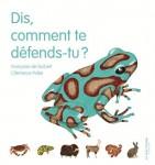 Dis, comment te défends-tu ?, Françoise de Guibert, Clémence Pollet (par Yasmina Mahdi)