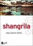 Shangrila, Malcolm Knox (2ème recension)