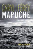 Mapuche, Caryl Férey