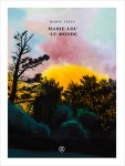 Marie-Lou-Le-Monde, Marie Testu (par Yasmina Mahdi)
