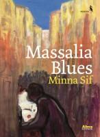 Massalia Blues, Minna Sif