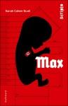 Max, Sarah Cohen-Scali