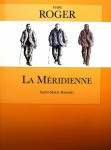 La Méridienne : Saint-Malo Bamako, Marc Roger