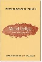 Mood Indigo, Mamadou Mahmoud N'Dongo (par Matthieu Gosztola)