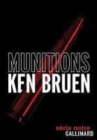 Munitions, Ken Bruen