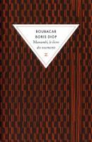 Murambi, le livre des ossements, Boubacar Boris Diop