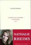 Laisser les cendres s'envoler, Nathalie Rheims