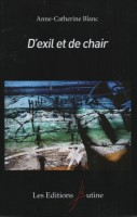 D'exil et de chair, Anne-Catherine Blanc
