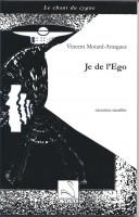 Je de l'Ego, Narration entaillée, Vincent Motard-Avargues