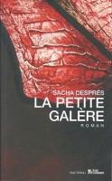 La petite galère, Sacha Desprès