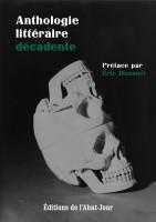 Anthologie littéraire décadente, Textes et nouvelles (fin XIXe-début XXe siècle), Marianne Desroziers (par Patryck Froissart)
