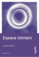 Espace lointain, Jaroslav Melnik