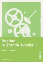 Bagdad, la grande évasion!, Saad Z. Hossain