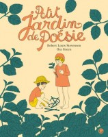 Petit jardin de poésie, Robert Louis Stevenson, illustrations Ilya Green
