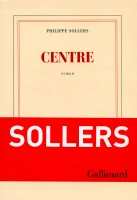 Centre, Philippe Sollers
