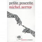 Petite Poucette, Michel Serres