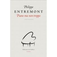 Piano ma non troppo, Philippe Entremont