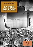 La Pile du Pont, Audrey Betsch