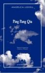 Ping Pang Qiu 乒乓球, Angélica Liddell