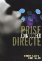 Prise directe, Eoin Colfer
