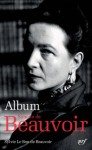 Sylvie Le Bon de Beauvoir, Album Simone de Beauvoir, Gallimard, La Pléiade