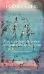 Poèmes à dire, anthologie de poésie contemporaine francophone