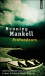 Profondeurs, Henning Mankell