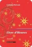 Livre d'Heures, Colette Prévost, par Murielle Compère-Demarcy