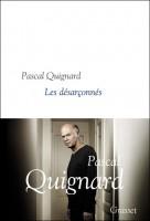 Les désarçonnés, Pascal Quignard