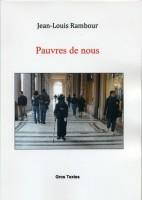 Pauvres de nous, Jean-Louis Rambour (par Murielle Compère-Demarcy)