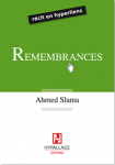 Remembrances, Ahmed Slama