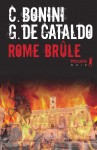 Rome brûle, Carlo Bonini, Giancarlo De Cataldo