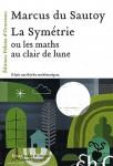 La symétrie ou les maths au clair de lune, Marcus du Sautoy