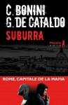 Suburra, Carlo Bonini et Giancarlo De Cataldo